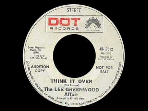 The Lee Greenwood Affair - Think It Over