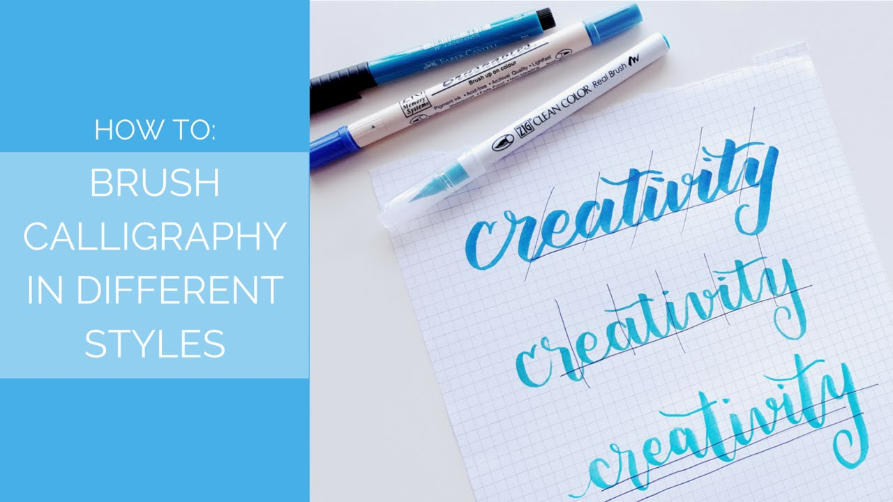 How To Brush Calligraphy In Different Styles
