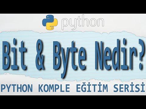Python Dersleri: 28 - BIT Ve BYTE NEDİR? (2019)