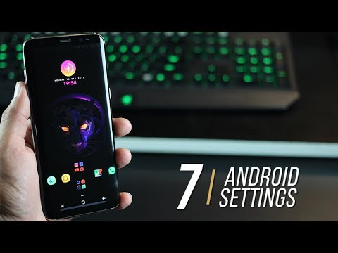 7 Android Settings you need to change (2017)