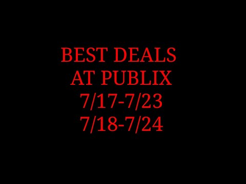 BEST DEALS AT PUBLIX STARTING 7/17-7/23 Or 7/18-7/24|Randee Saves