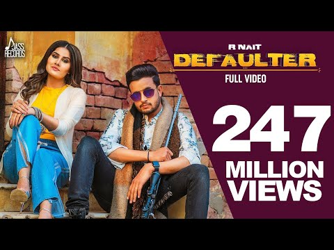 Defaulter     R Nait & Gurlez Akhtar  Mista Baaz  New Latest Songs 2019  Latest  Songs