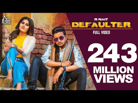 Defaulter | (Full HD) | R Nait & Gurlez Akhtar | Mista Baaz | New Latest Songs 2019 | LatestSongs