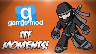 Garrys Mod TTT Funny Moments! - Stupid Minx, Acting 101, Ninja Skills, Martha The Watermelon & More!