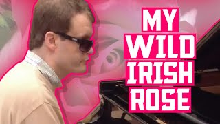 'My Wild Irish Rose' - Piano Cover by Derek Paravicini