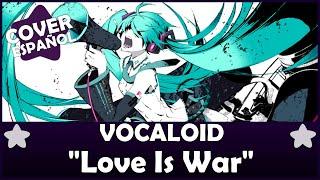 Vocaloid Love Is War Especial 200 Suscriptores FANDUB Spanish by Aya