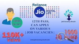 RELIANCE JIO Recruitment 2018| private jobs | job vacancies |