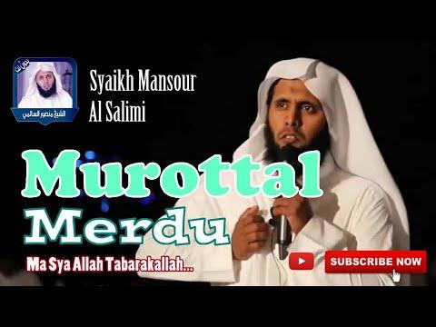 murottal-merdu-syaikh-mansour-al-salimi