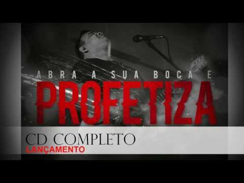 Marcus Salles Novo CD   ABRA SUA BOCA E PROFETIZA CD COMPLETO