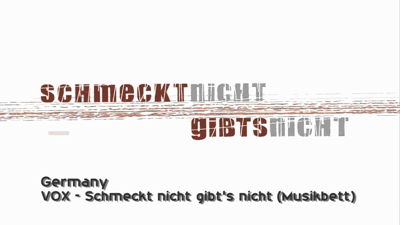 Germany Vox Schmeckt Nicht Gibts Nicht Musikbett Youtube