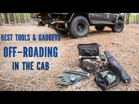 Best Tools & Gadgets Off-Roading In The Cab
