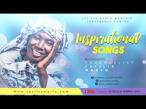 INSPIRATIONAL SONGS BY CECILIA MARFO