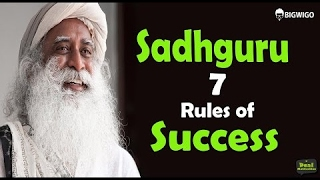 Sadhguru Jaggi Vasudev 7 Rules of Success Inspirational Speech   Motivational Interview