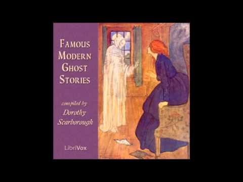 Famous Modern Ghost Stories (FULL Audiobook)
