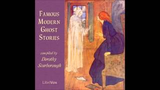 Famous Modern Ghost Stories (FULL Audiobook)