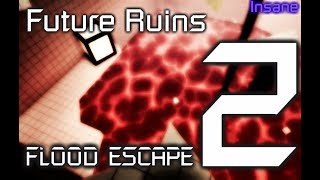 Future Ruins {Insane} by Enszo and Vuurse | ROBLOX Flood Escape 2 Map Testing