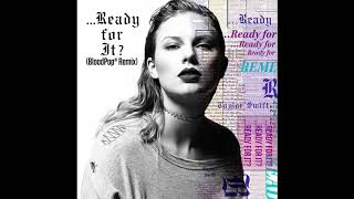 Baixar Taylor swift ready for it (Bloodpop remix)