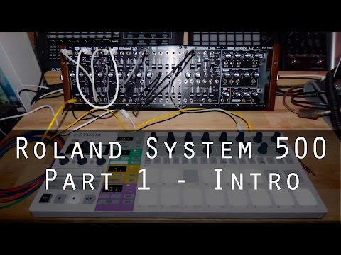 Roland System-500 part 1 - Introduction