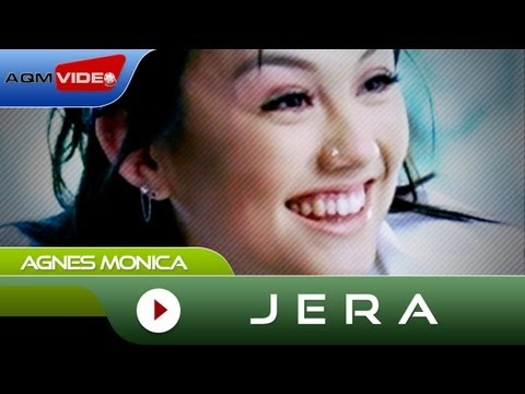 Agnes Monica - Jera   Official Video
