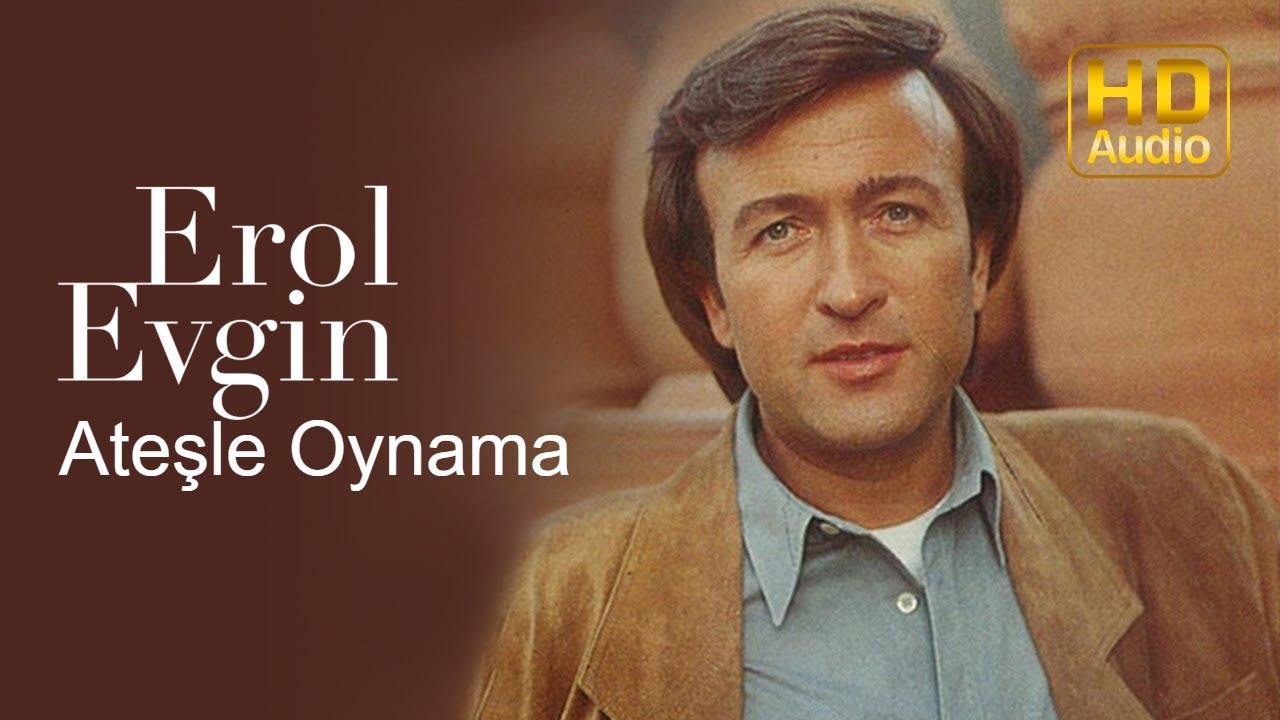Erol Evgin Atesle Oynama Official Audio Youtube