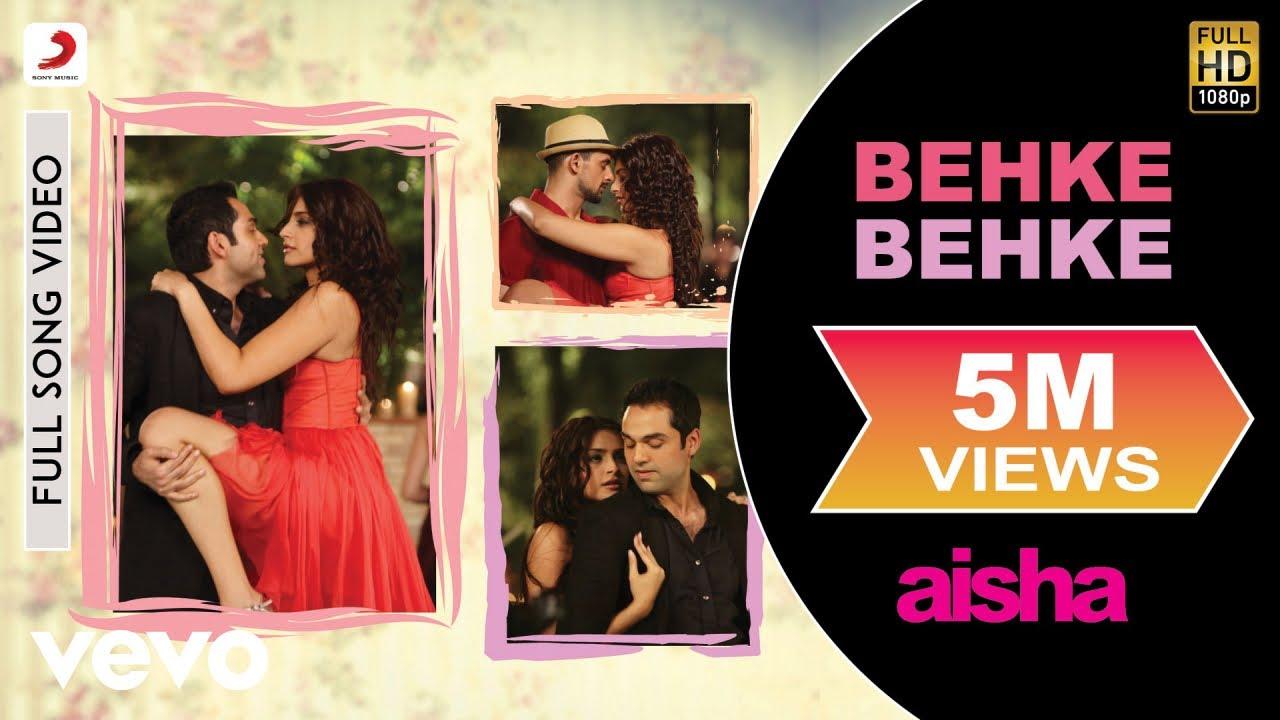 Download Behke Behke Best Video - Aisha|Sonam Kapoor|Abhay Deol|Javed Akhtar|Amit Trivedi