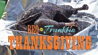 BBQ with Franklin: Thanksgiving part 1