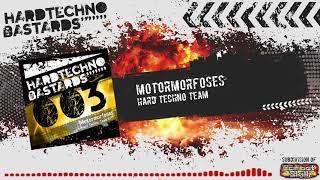 "Motormorfoses - ""Hard Techno Team""   Hard Techno Bastards 003 (01)"