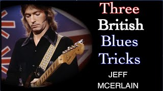 Three British Blues Tricks - Jeff McErlain