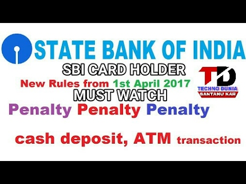SBI atm online, cash transaction fees change from 1st June 2017 All you need to know.
