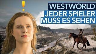 Westworld vs. Gaming - Jeder Spieler muss diese Serie sehen!