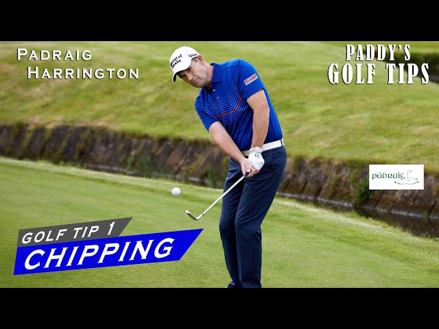 CHIPPING | Paddy's Golf Tip #1 | Padraig Harrington