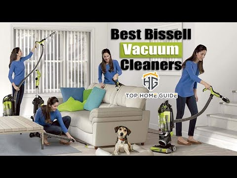 ▶️Top 5 Best Bissell Vacuum Cleaners in 2019 - [ Buying Guide ]