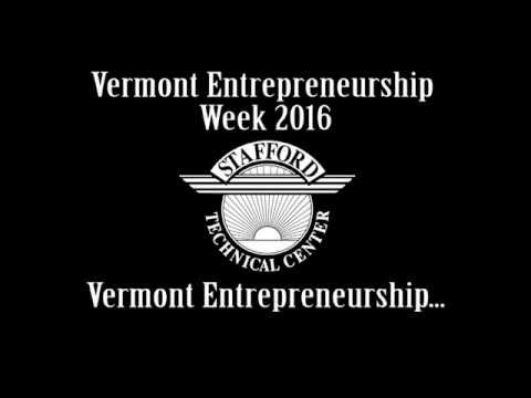 Vermont Entrepreneurship Week 2016 - Stafford Technical Center First Place Entry