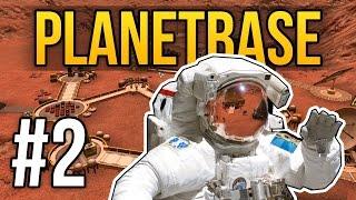 Planetbase - Ep. 2 - SUPER PRODUCTIVE ★ Let