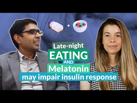Late-night eating and melatonin may impair insulin response