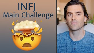 The Main Challenge of the INFJ Personality
