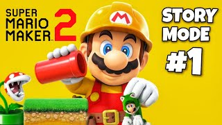 Super Mario Maker 2 - Story Mode Part 1 - GOOD LUCK, BIG RED!! (Nintendo Switch)