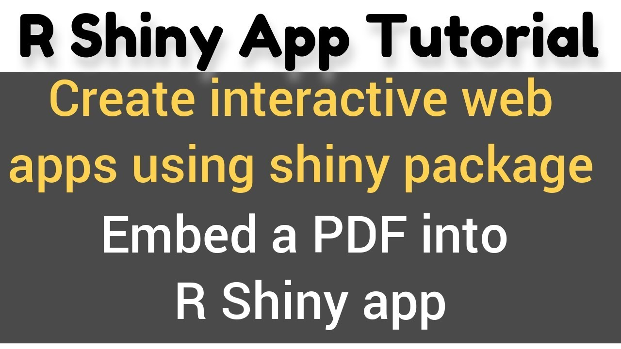 R Shiny App Tutorial # 16a - how to embed a PDF into shiny app -  tags$iframe()