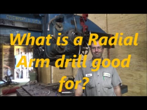 what-is-a-radial-arm-drill-good-for?