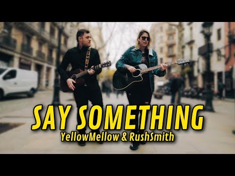 Justin Timberlake - Say Something (COVER) | YellowMellow ft. Rush Smith