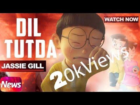 Dil Tutda | Jassi Gill | funny nobita version