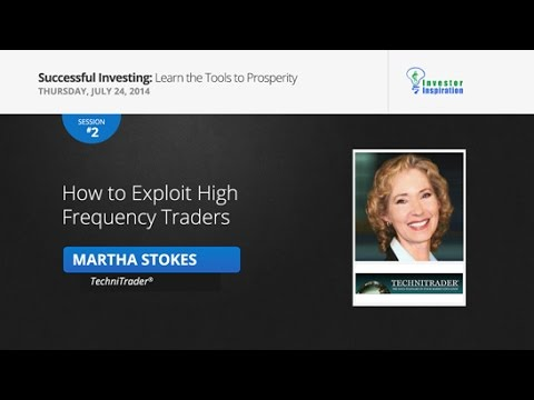How to Exploit High Frequency TraderS | Martha Stokes CMT