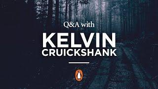 Q&A with Kelvin Cruickshank