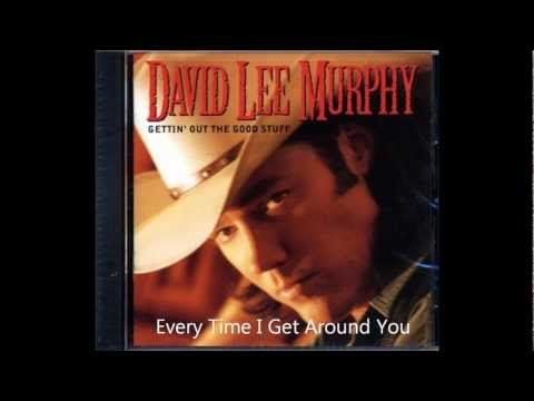 David Lee Murphy - Every Time I Get Around You .wmv