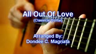 All Out Of Love-Classical Guitar Arrangement by Dondee