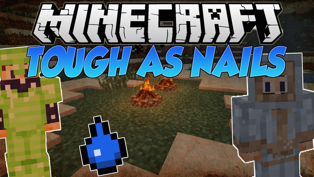 Minecraft | TOUGH AS NAILS (DIFFICULTY MOD, THIRST & MORE!!) | Mod Showcase - YouTube