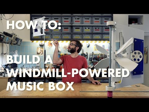 How to build a Windmill-powered Music Box