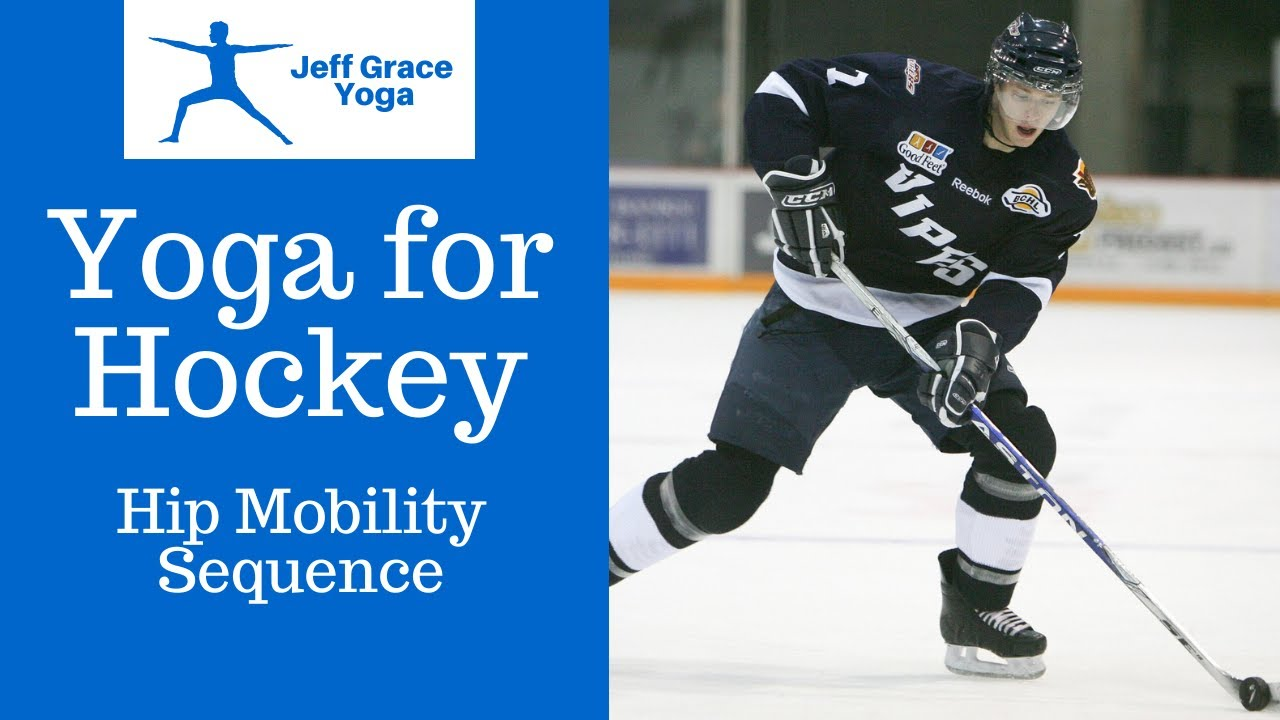 Yoga For Hockey Hip Mobility Sequence Youtube