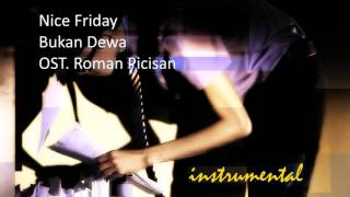 Nice Friday   Bukan Dewa (INSTRUMENTAL)