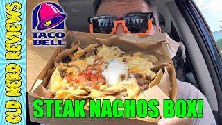 Taco Bell Steak Nachos Box REVIEW 🌮🔔